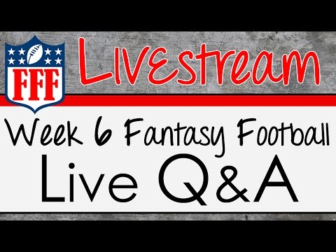 Week 6 Live Q & A - 2015 Fantasy Football