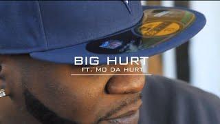 "Big Hurt ""Trauma Love"" ft. Mo Da Hurt"