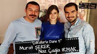 Naz Çağla Irmak ve Murat Şeker | Çakallarla Dans 5 sohbeti | Deniz Ali Tatar'la 6.Seans