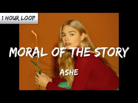 ashe---moral-of-the-story-(1-hour-loop)
