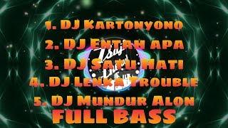 TOP 5 DJ SANTAI | KARTONYONO | SALAH APA | SATU HATI | LENKA TROUBLE | MUNDUR ALON