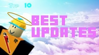 Top 10 Best ROBLOX Updates of All Time
