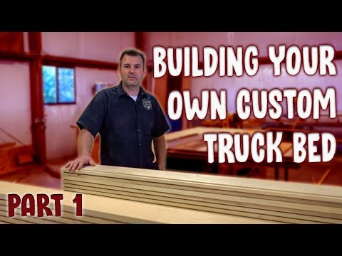 Building Your Own Custom F100 Bed (Pt 1)