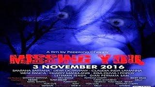 MISSING YOU TRAILER (2016)   Claudia Indah, Dewi Oktaviany, Santana