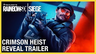 Rainbow Six Siege: Operation Crimson Heist Reveal Trailer | Ubisoft [NA]