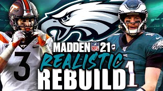 Philadelphia Eagles REALISTIC REBUILD | Rondale Moore is a BEAST! Madden 21 Franchise