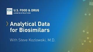 Data Requirements for Biosimilars