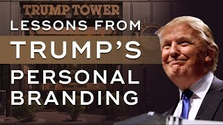 What Donald Trump Can Teach You About Personal Branding - Personal Branding Ep. 4