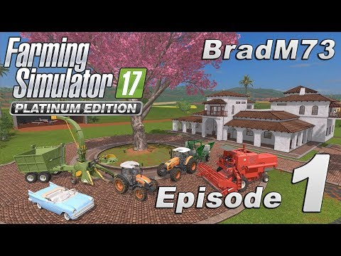FARMING SIMULATOR 17 PLATINUM EDITION - Episode 1 - Getting Started!