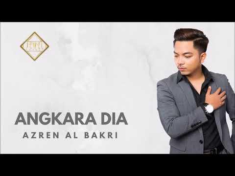 Azren Al Bakri - Angkara Dia [Official Audio]