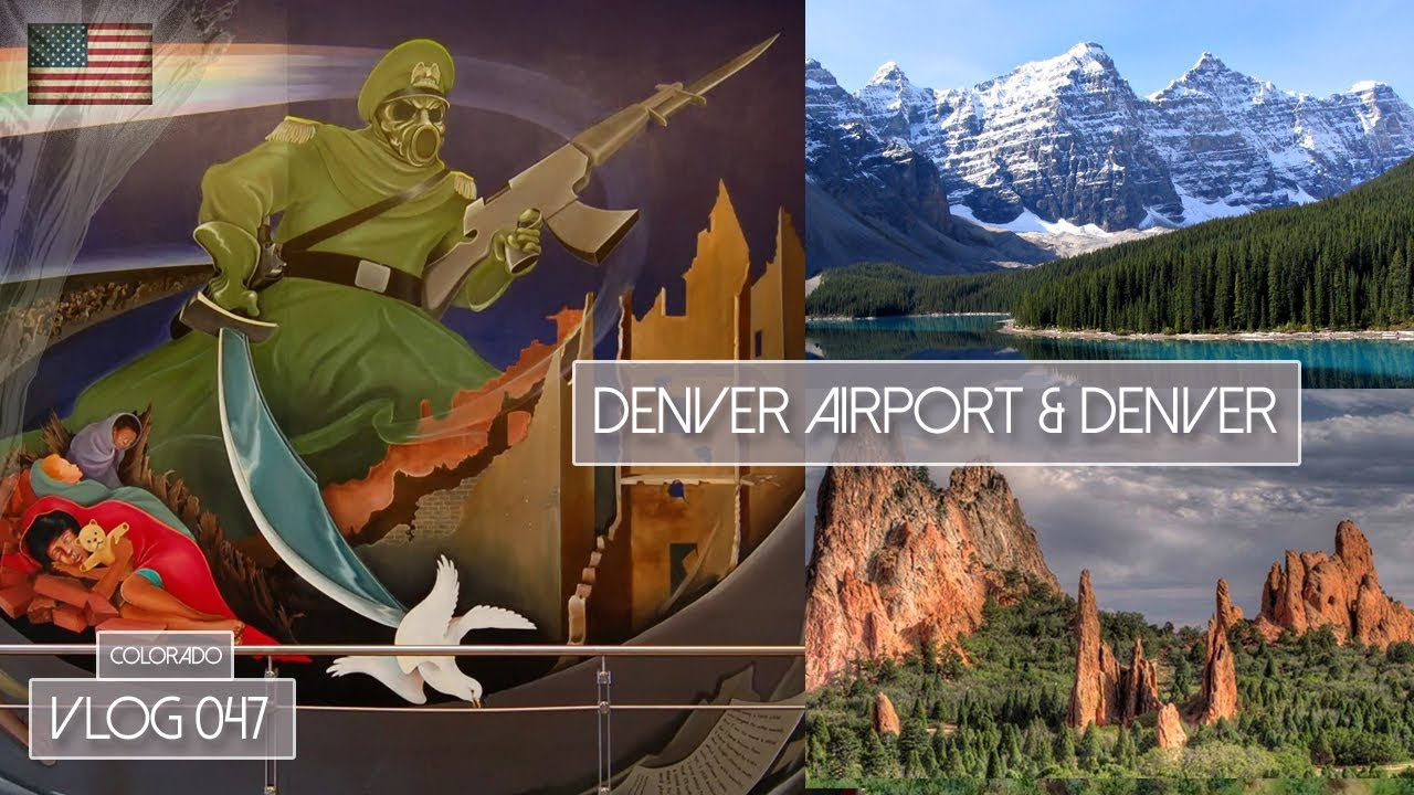 DENVER AIRPORT CONSPIRACY, PIKES PEEK & GARDEN OF THE GODS - VLOG ...