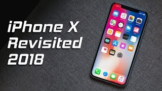 iPhone X Revisited 2018