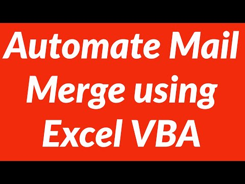 Automate Mail merge using Excel VBA