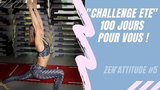 Zen Attitude #5 - Challenge Été 2021 (Séance enregistrée)