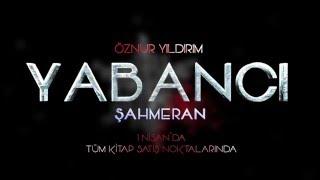 YABANCI - ŞAHMERAN