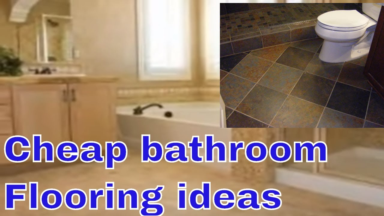 affordable bathroom flooring