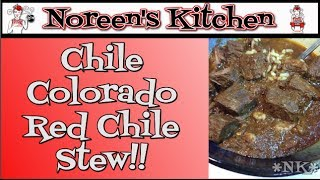 Chili Colorado Red Chili Stew ~ Cinco De Mayo~ Noreen's Kitchen