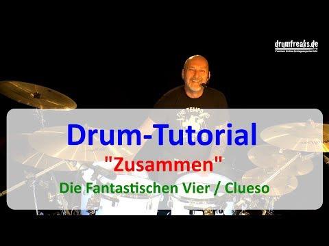 Die Fantastischen Vier - Clueso - Zusammen - Drum-Tutorial