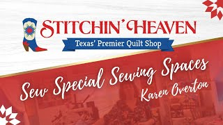 Sew Special Sewing Spaces: Karen Overton