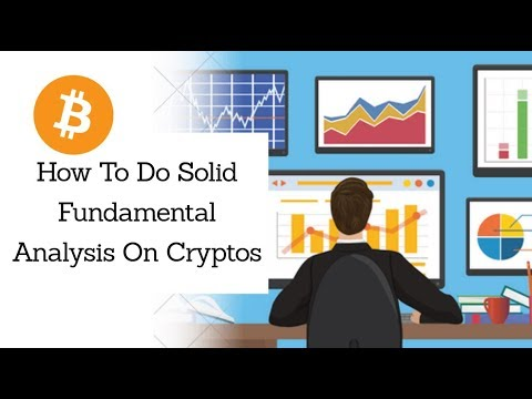 How To Do Solid Fundamental Analysis On Cryptos