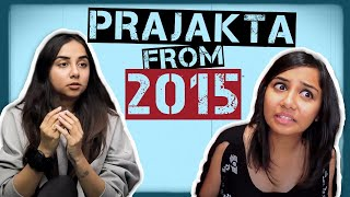 Meeting Prajakta From 2015 | 6 Years Of MostlySane