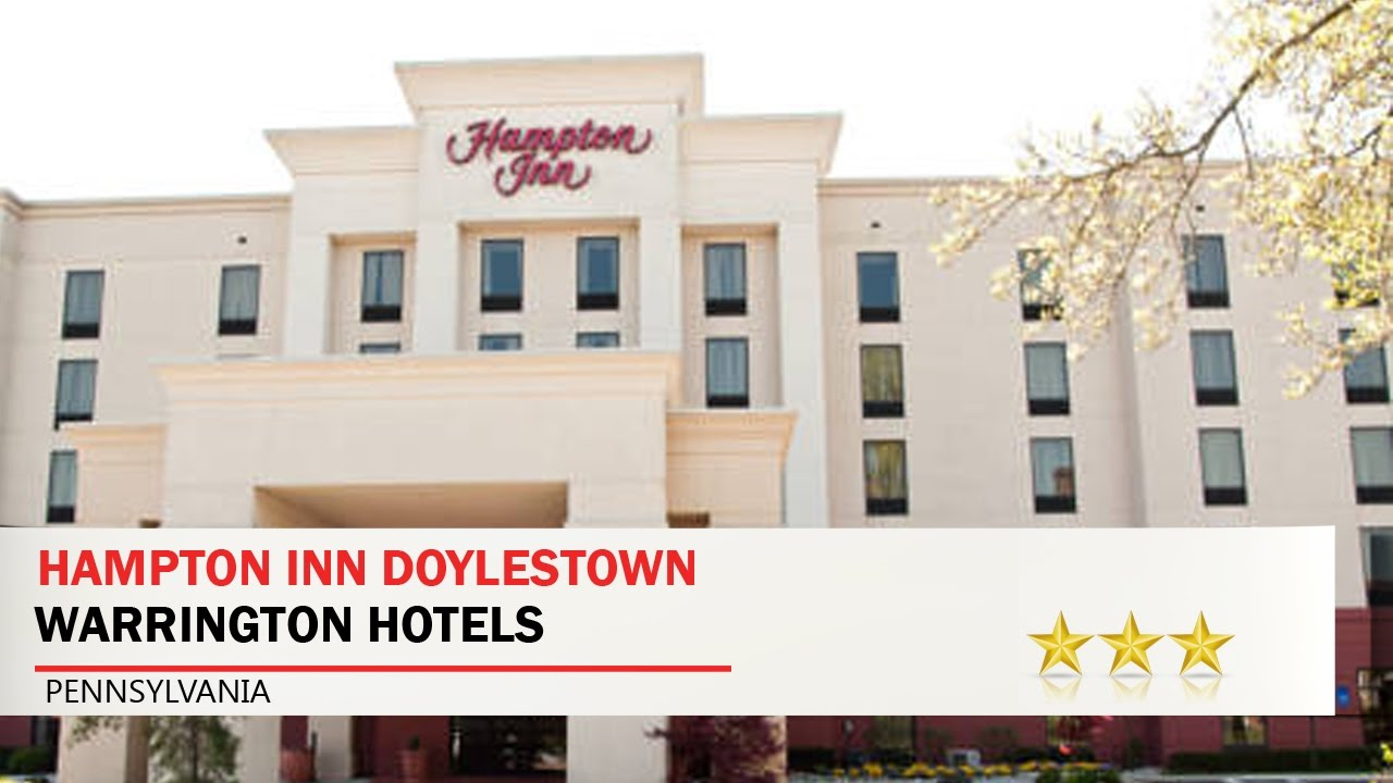 Hampton Inn Doylestown Warrington Hotels Pennsylvania
