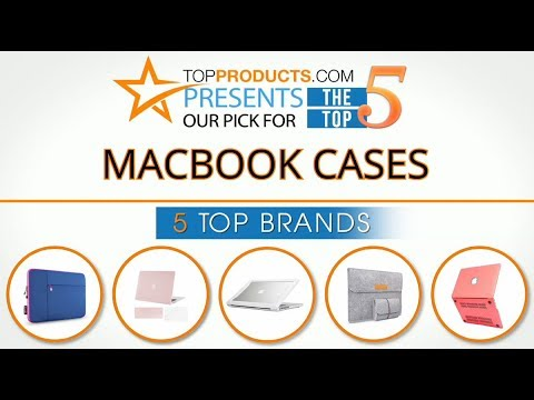 new concept cabbe 7bb17 Best MacBook Case Reviews 2017 – How to Choose the Best MacBook Case