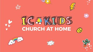 IC Kids   Legends   03 Oct 2021   Worship   Church At Home
