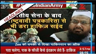 Hafeez Saeed threatened Zee News after India's surgical strikes