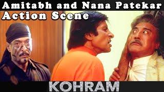 Amitabh and Nana Patekar Action Scene from Kohram Movie