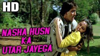 Nasha Husn Ka Utar Jayega , Asha Bhosle, Suresh Wadkar , Mardon Wali Baat 1988 Songs , Sanjay Dutt