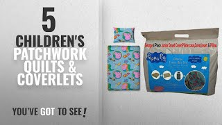 Top 10 Children'S Patchwork Quilts & Coverlets [2018]: Peppa Pig;George 4 Piece Junior Duvet