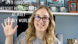 My 5 Favourite Resort Restaurants at Walt Disney World! | A Disney Obsession