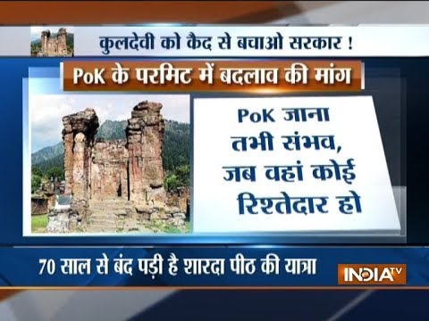 Kashmiri Pandits want reopening of Sharda Peeth in Pakistan-occupied-Kashmir