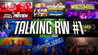 the drama filled year that was RW 2018... (Talking RW #1)