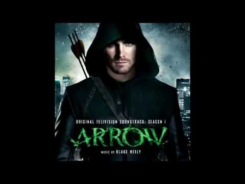 Arrow main theme- Blake Neely
