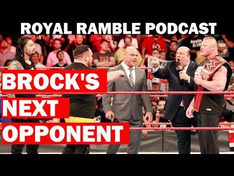 Monday Night RAW Review - 7/10/17 - ROYAL RAMBLE PODCAST