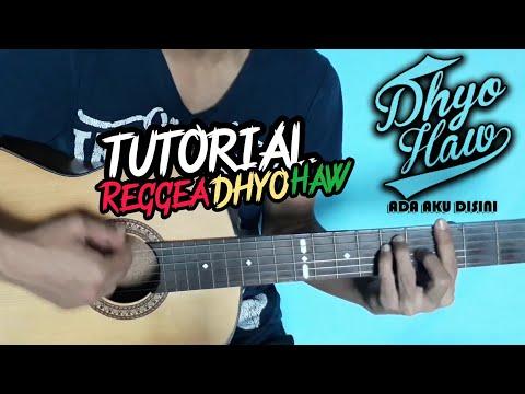 Tutorial Gitar Reggea   Dhyo Haw - Ada Aku Disini