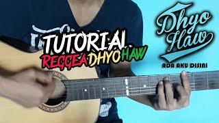 Tutorial Gitar Reggea Dhyo Haw Ada Aku Disini