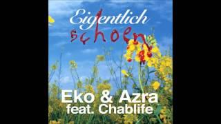 Eko Fresh & Azra - 01 - Eigentlich schön (feat. Chablife & Philippe)