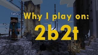 Why I Play on the Worst Server in Minecraft - A 2b2t Story