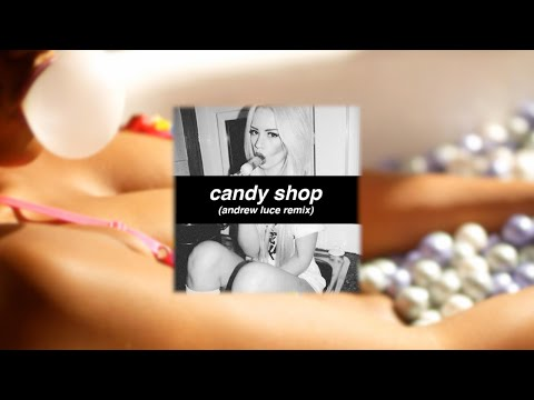 50 Cent - Candy Shop (Andrew Luce Remix)