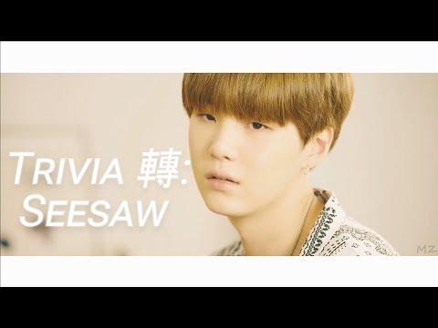 BTS (방탄소년단) ~ TRIVIA 轉: SEESAW | MV