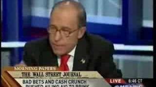 Kudlow on Morning Joe Blaming Crisis on Loans to Poor People