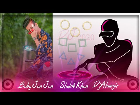 |-baby-jan-jan-|-shakib-khan|-dj-songs-2020|-dj-jibon&djalamgir-2020|af-generation-dj|-dj-akter2020|