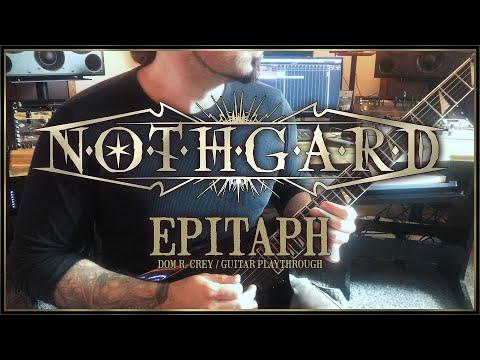 Nothgard - Epitaph (GUITAR PLAYTHROUGH)