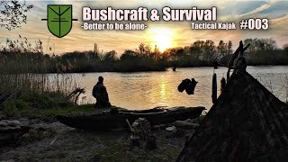 """Buhscraft & Survival """"Tactical Kajak""""  - Better to be alone -"""