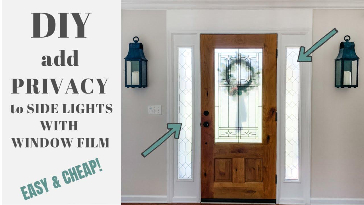 Diy Window Film For Front Door Privacy