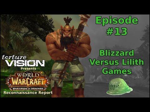 Warcraft Recon Report: Blizzard Versus...