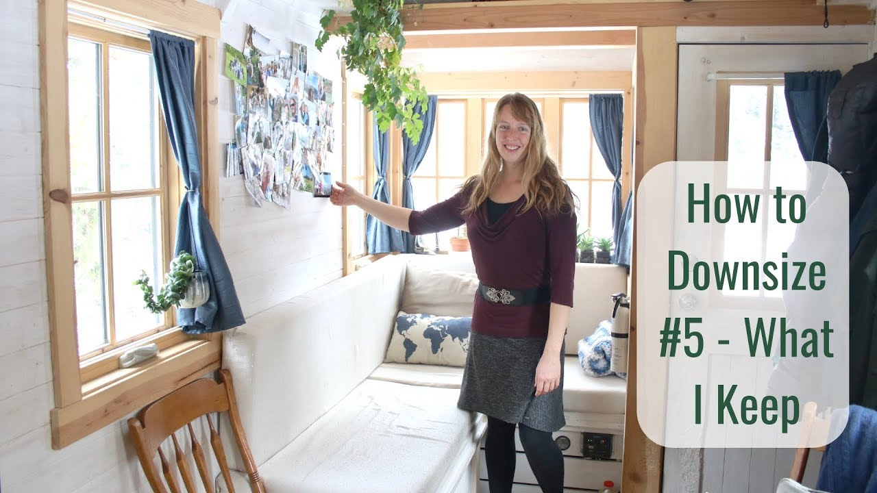 Life In A Tiny House Called Fy Nyth How To Downsize 5 What I Keep